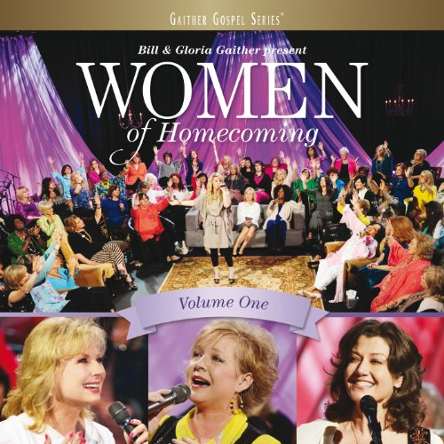 Women Of Homecoming (Vol. One/...