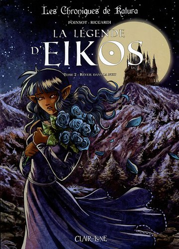 La légende d'Eikos, Tome 2 : Réveil dans la nuit