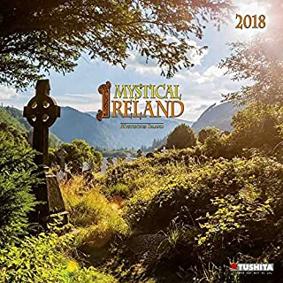 Mystical Ireland 2018: Kalender 2018 (Mindful Edition)