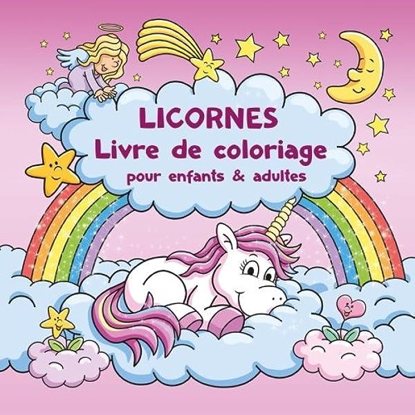 Licornes Livre De Coloriage Pour Enfants Et Adultes Bonus Coloriage Licornes Gratuites Pdf Pour Imprimer Amazon Fr Livre De Coloriage Livres