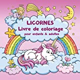 Licornes Livre de coloriage pour enfants et adultes + BONUS coloriage licornes gratuites (PDF pour imprimer)...
