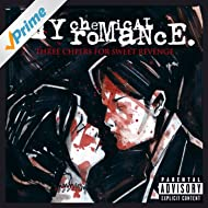 Three Cheers For Sweet Revenge [Explicit]