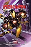 Image de Iron Man, Vol. 1: Believe (Marvel NOW!)