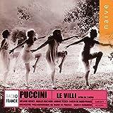 Puccini : Le Villi (Opéra en deux actes)