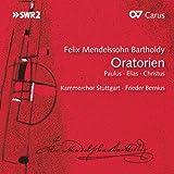 Mendelssohn: Oratorien