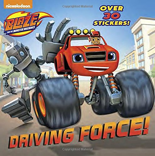Driving Force! (Blaze and