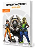 Guide officiel Overwatch - Introduction à l'univers du jeu
