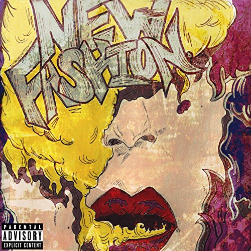 New Fashion (feat. G-Mitt) [Explicit] Bk Fashion