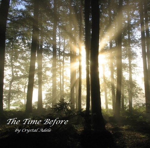 The Time Before (Arianna's Adventures Book 3) (English Edition) (Arianna Crystal)