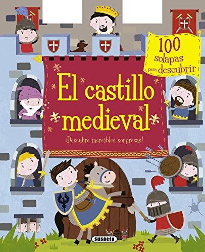 El castillo medieval (100 solapas) por Equipo Susaeta