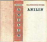 Anilin. Roman.
