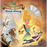 Tinker Bell and the Pirate Fairy Read-Along Storybook and CD.