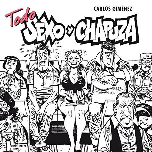 Descargar Libro Libro Todo sexo y chapuza de Carlos Giménez