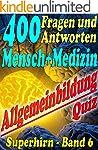 400 Fragen und Antworten - MENSCH & M...