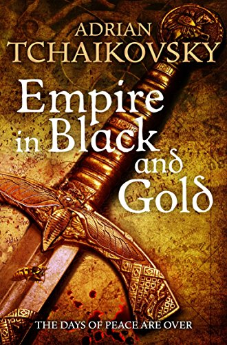 Empire in Black and Gold (Shadows of the Apt) by Adrian Tchaikovsky