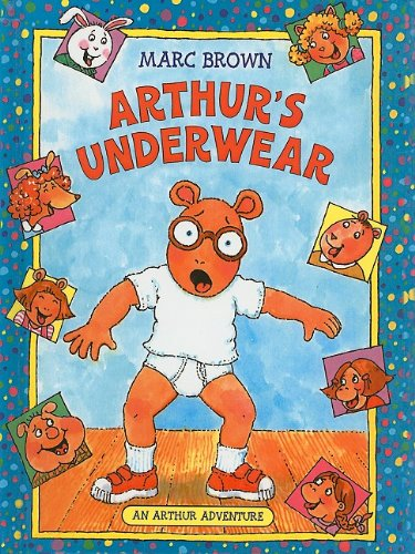 Arthur's Underwear (Arthur Adventures (Pb))