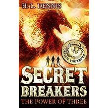 The Power of Three: Book 1 (Secret Breakers)