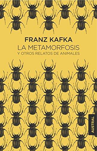 La metamorfosis y otros relatos de animales (Booket Austral Singular) por Franz Kafka