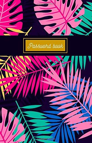 Password Book: Password Logbook - Internet Keeper: Internet Organizer Password / Internet Password Logbook / Keeper notebook /: Volume 2