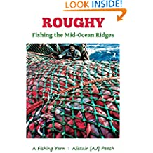 Roughy: Fishing the Mid-Ocean Ridges