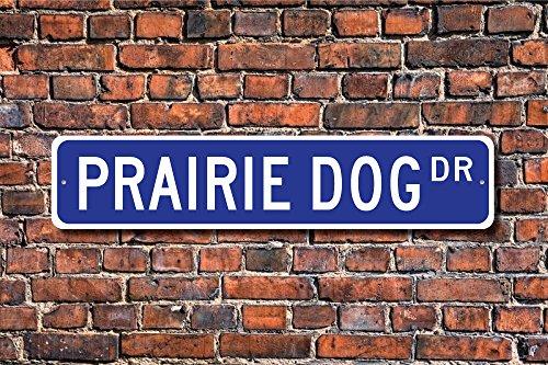 Aersing Funny Metall Schilder Prairie Hund Schild Geschenk Decor Prairie Dog Lover Nagetier Familie Garage Home Yard Zaun Auffahrt Street Decor -