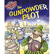 The Gunpowder Plot (Famous People, Great Events)