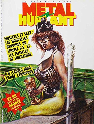 Metal Hurlant N°112 Musclees Et Sexy Les Nouvelles Heroines Du Cinema Us Et Les Femelles De Liberatore