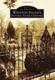 Winston-Salem's Historic Salem Cemetery (Images of America) by Molly Grogan Rawls (2016-03-21)