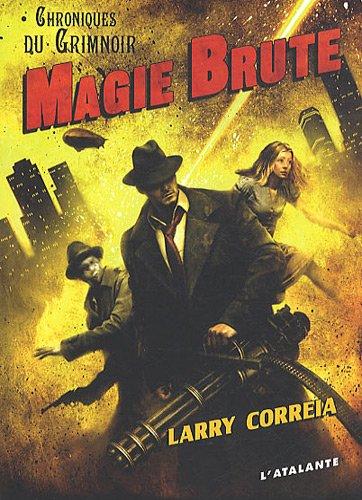 Magie brute par Correia