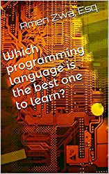 Which programming language is the best one to learn? (2015-06-10) (English Edition)