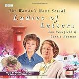 """""""Ladies of Letters"""" (BBC Audio)"""