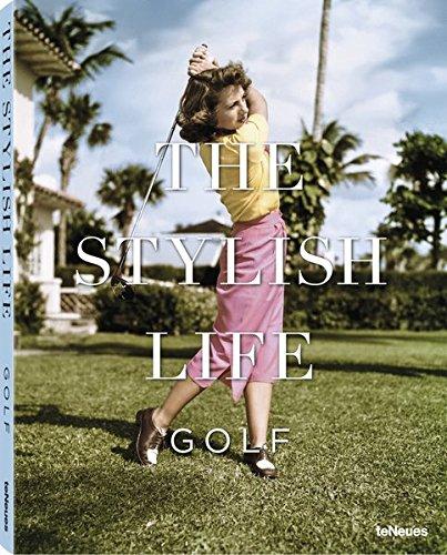 The Stylish Life: Golf par teNeues