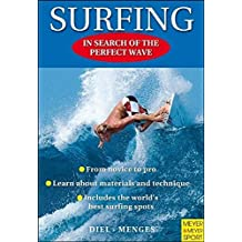 Surfing: In Search of the Perfect Wave by Peter Diel (2008-02-07)