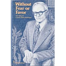 Without Fear or Favor: The Story of Charles Henry Keplinger by H. F. Keplinger (1982-06-03)