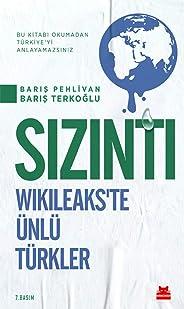 Sızıntı - Wikileaks'te Ünlü Türkler: Bu Kitabı Okumadan Türkiye'yi Anlayamazsınız!