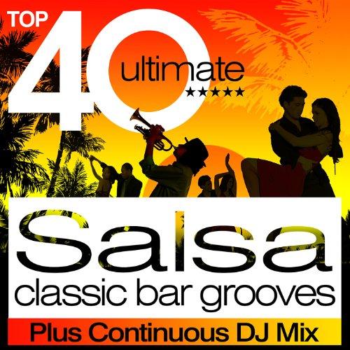 Top 40 Salsa Classic Latin Bar...