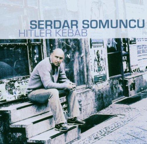 Serdar Somuncu: Hitler Kebab (Audio CD)