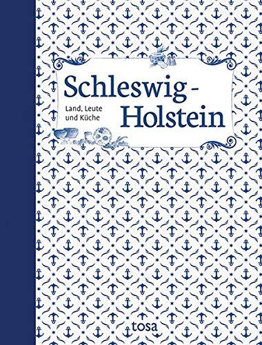 Schleswig-Holstein: Land, Leute und Küche - Land Küche