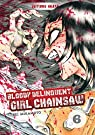 Bloody Delinquent Girl Chainsaw, tome 6 par Mikamoto