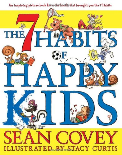 The 7 Habits of Happy Kids por Sean Covey
