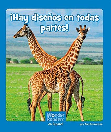 ¡hay Diseños En Todas Partes! (Wonder Readers Spanish Emergent) por Ann Corcorane
