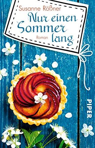 Buchseite und Rezensionen zu 'Nur einen Sommer lang: Roman' von Susanne Rößner