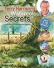 Terry Harrison's Watercolour Secrets - A lifetime of painting techniques