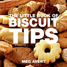 The Little Book of Biscuit & Cookie Tips (Little Books of Tips)