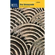 The Umayyads: The Rise of Islamic Art