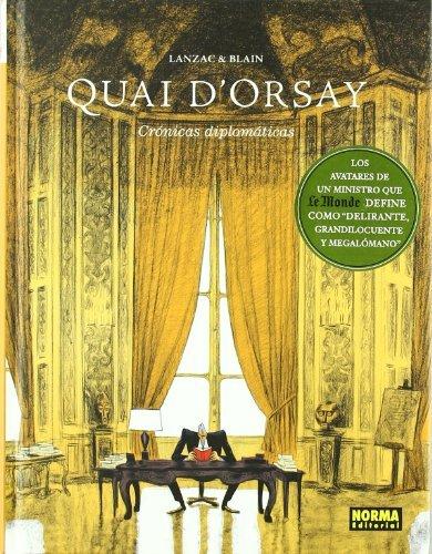 Portada del libro Quai d'Orsay 1: Cronicas diplomaticas / Diplomatic Chronicles by Abel Lanzac (2011-07-22)