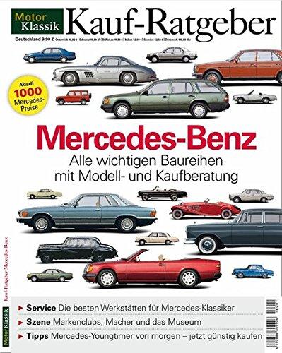 motorklassik-kauf-ratgeber-mercedes-benz-alle-wichtigen-baureihen-mit-modell-und-kaufberatung