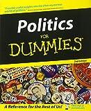 Politics For Dummies (For Dummies Series)