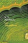 Los simuladores par Naipaul