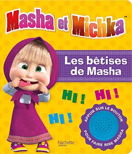 Les bêtises de Masha
